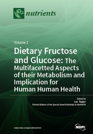Dietary Fructose and Glucose: The Multifacetted Aspects of Their Metabolism and Implication for Human Health