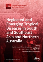 Special issue Neglected and Emerging Tropical Diseases in South and Southeast Asia and Northern Australia book cover image