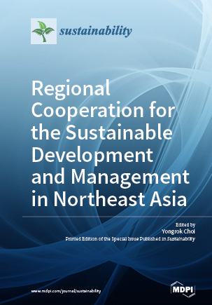 Regional Cooperation for the Sustainable Development and Management in Northeast Asia
