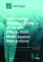Special issue Information Decomposition of Target Effects from Multi-Source Interactions book cover image