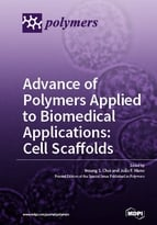 Advance of Polymers Applied to Biomedical Applications: Cell Scaffolds