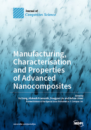 Manufacturing, Characterisation and Properties of Advanced Nanocomposites