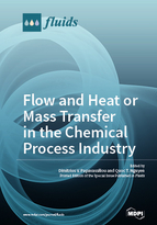 Special issue Flow and Heat or Mass Transfer in the Chemical Process Industry book cover image