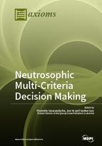 Special issue Neutrosophic Multi-Criteria Decision Making book cover image