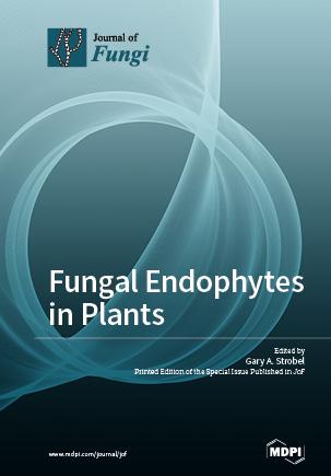 Fungal Endophytes in Plants