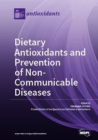 Special issue Dietary Antioxidants and Prevention of Non-Communicable Diseases book cover image