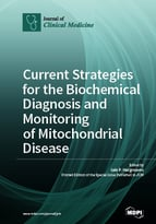 Special issue Current Strategies for the Biochemical Diagnosis and Monitoring of Mitochondrial Disease book cover image