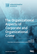 Special issue The Organizational Aspects of Corporate and Organizational Crime book cover image