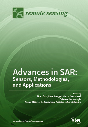 Advances in SAR: Sensors, Methodologies, and Applications