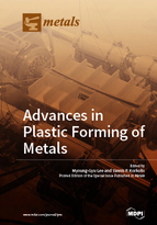 Special issue Advances in Plastic Forming of Metals book cover image