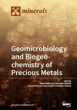 Geomicrobiology and Biogeochemistry of Precious Metals