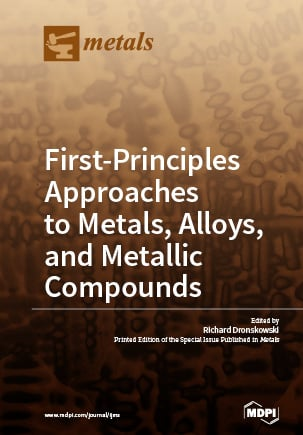 First-Principles Approaches to Metals, Alloys, and Metallic Compounds