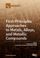 Special issue First-Principles Approaches to Metals, Alloys, and Metallic Compounds book cover image