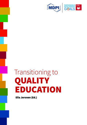 Transitioning to Quality Education