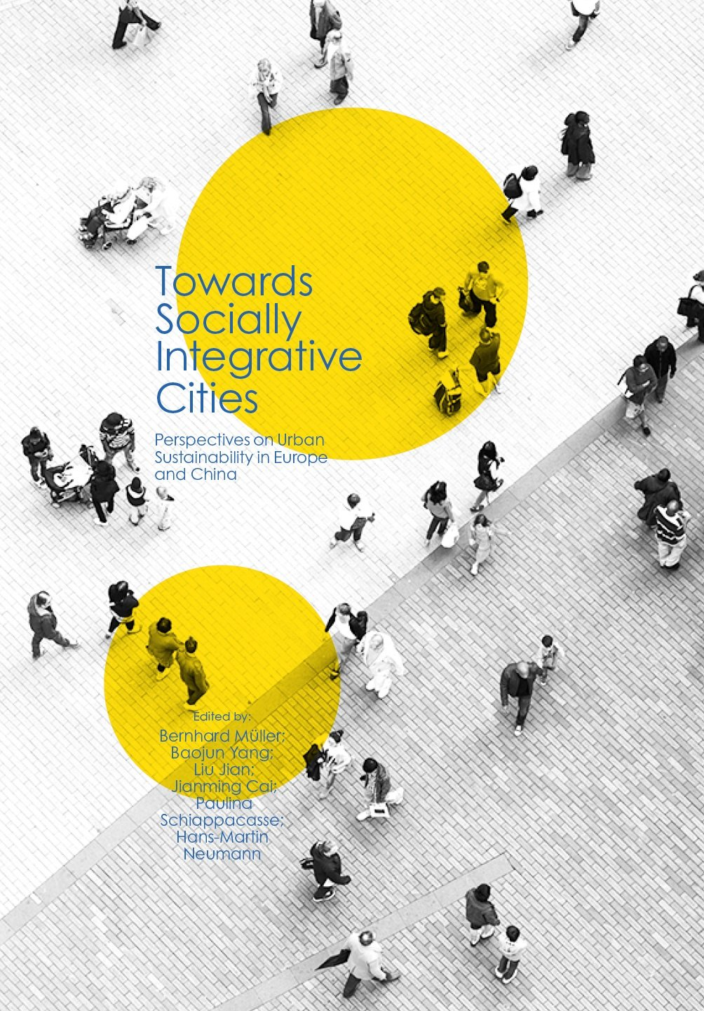 Towards Socially Integrative Cities
