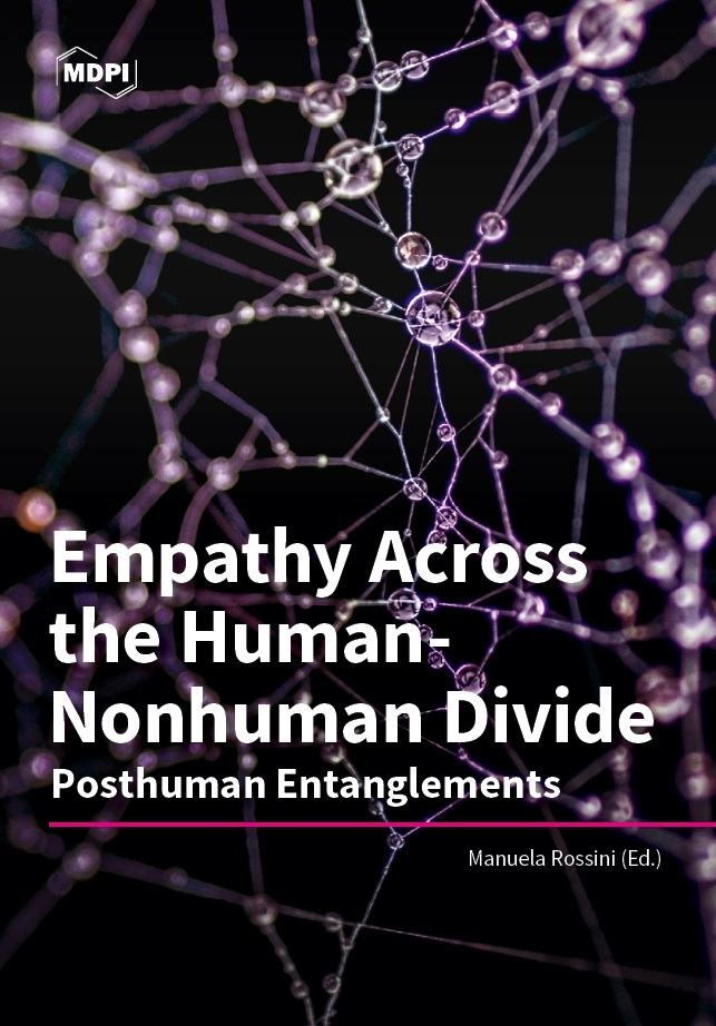 Empathy Across the Human-Nonhuman Divide: Posthuman Entanglements