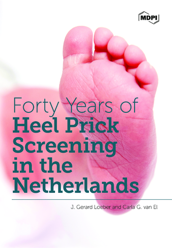 Forty Years of Heel Prick Screening in the Netherlands
