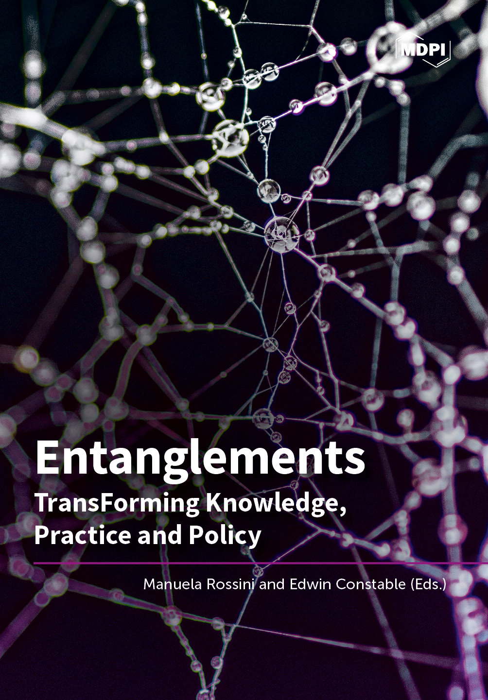 Entanglements. TransForming Knowledge, Practice and Policy